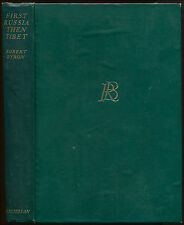 FIRST RUSSIA THEN TIBET, 1933, 1st Ed., Robert Byron, scarce travel book