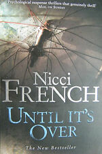 Nicci French Until It's Over  Large Softcover