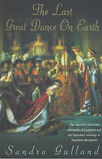TheLast Great Dance on Earth by Gulland, Sandra ( Author ) ON Jul-05-2001, Paper