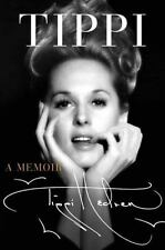 Tippi : A Life by Tippi Hedren Autobiography (2016, Hardcover)