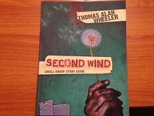 Second Wind Small Group Study Guide by Thomas Wheeler (2012, Paperback)