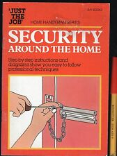 SECURITY AROUND the HOME Handyman Illustrated Ideas Skills Materials VGC 32pg