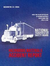 Hazardous Materials Accident Report NTSB/HZM-04/01: Nurse Tank Failure with...