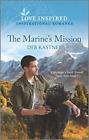 Kastner Deb-The Marines Mission BOOK NEW