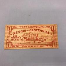 Vintage Wooden Nickel West Newton Sesquitennial 1938 Pennsylvania