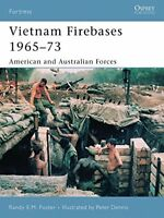 Vietnam Firebases 1965-73: American and Australian Forces (Fortress) by Foste…