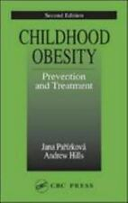 Childhood Obesity Prevention and Treatment, Second Edition (Modern Nutrition) b