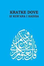 Kratke Dove Iz Kur'ana I Hadisa - Short du'as from Qur'an and Hadith by...
