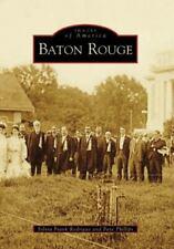 Baton Rouge (Louisiana) by Sylvia Frank Rodrigue and Faye Phillips (2008)