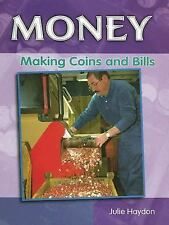 Making Coins and Bills (Money)