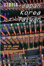 Utopia Guide to Japan, South Korea and Tai by John Goss (2007, Paperback)