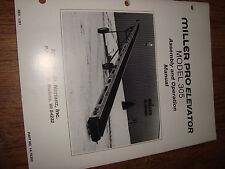 Miller Pro Elevator Model 305 Assembly Operators Manual