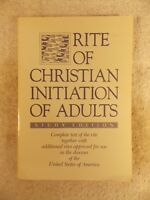 The Rite of Christian Initiation of Adults : Study Edition (1988, Paperback)