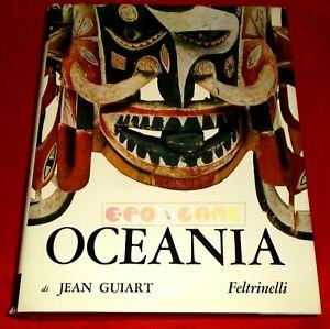 Jean guiart OCEANIA - 1ª Edizione Feltrinelli 1963 - USATO - G5
