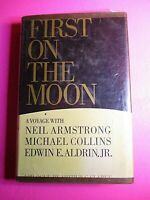 First on the Moon Stated 1st Edition Neil Armstrong EDWIN ALDRIN Michael Collins