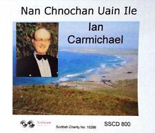 SCOTTISH CD SSCD 801 IAN CARMICHAEL - GAELIC SINGER - Nan Chnocan Uian' Ile