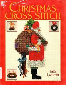 Christmas Cross Stitch - Jutta Lammer - Hardcover 1988 - Cross Stitch Patterns