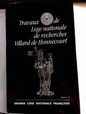 TRAVAUX LOGE NATIONALE DE RECHERCHES VILLARD DE HONNECOURT NUMERO 27 - 2° SERIE
