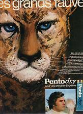 """PUBLICITE  1970   PENTO DRY  traitement des cheveux """" LES GRANDS FAUVES"""""""