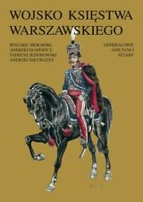 Book series - Army of the Duchy of Warsaw: Generals, Infantry, Uhlans, Artillery