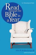 Read Through the Bible in a Year by John R. Kohlenberger III