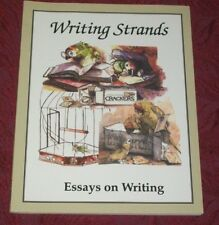 Writing Strands: Essays on Writing: Homeschool National Writing Institute LN