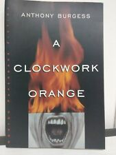 A Clockwork Orange: By Anthony Burgess 1986 2nd Edition Softcover