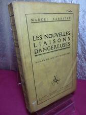 LES NOUVELLES LIAISONS DANGEREUSES roman de moeurs modernes Marcel Barrière