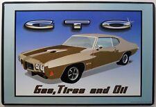 Pontiac GTO Gas Tires Oil Metal Sign