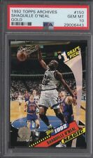 PSA 10 SHAQUILLE O'NEAL 1992-93 Topps Gold Archives SHAQ #150G HOF RC GEM MINT