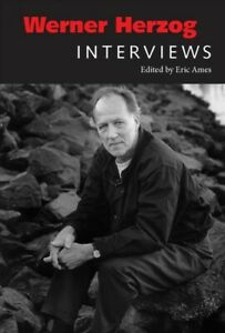 Werner Herzog : Interviews, Paperback by Ames, Eric (EDT), Brand New, Free sh...