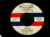 1967 Walter Scott PROUD Teen Dance Funk Northern Soul VG+ 45 BOB KUBAN Murdered