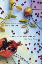 Gabriel García Márquez : The Early Years by Ilan Stavans (2010, Hardcover)