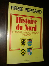 HISTOIRE DU NORD - Flandre Artois Hainaut Picardie - Pierre Pierrard 1979