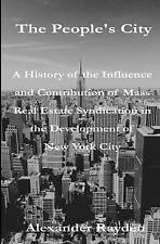 USED (VG) The People's City: A History of the Influence and Contribution of Mass