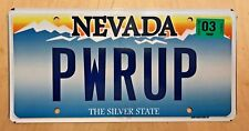 "NEVADA VANITY LICENSE PLATE "" PWRUP"" POWER UP BEAM ME UP SCOTTY TURN ON POWERFUL"