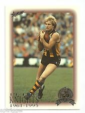 1996 Select Hall of Fame (91) Peter KNIGHTS Hawthorn