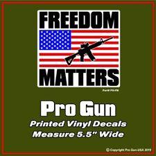 "PRO GUN Freedom Matters Rifle  - 5"" Decal Sticker"