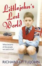 Littlejohn's Lost World, By Littlejohn, Richard,in Used but Acceptable condition