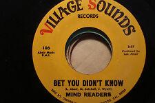 "MIND READERS ""Bitter Tears"" b/w ""Bet You Didn't Know"" Funk VILLAGE SOUND 107 Ex+"