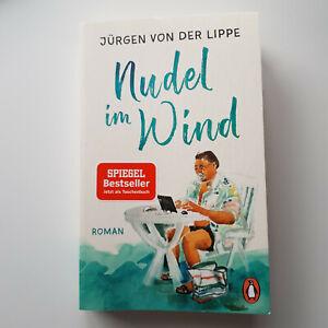 Jürgen von der Lippe * Nudel im Wind * Roman * Spiegel Bestseller