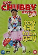 Roy Chubby Brown : Live - Too fat to be gay (DVD)