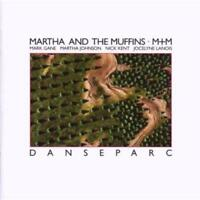 Martha And The Muffins - Danseparc Neuf CD
