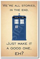 Doctor Who TARDIS - We're All Stories In The End - NEW British BBC Humor POSTER