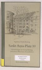 Sankt-Anna-Platz 10, Erinnerungen, Ingeborg Schuldt-Britting