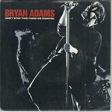 /45 TOURS 2 TITRES / BRYAN  ADAMS   CAN T  STOP THIS THING WE STARTED