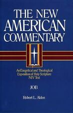 Job: An Exegetical and Theological Exposition of Holy Scripture (The New Americ