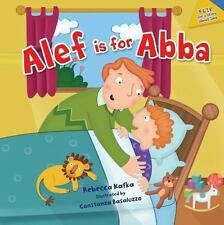 Alef Is for Abba by Rebecca Kafka (2014, Picture Book)