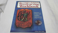 THE COMPLETE BEGINNERS WOOD CARVING WORK BOOK BY MARY DUKE GULDAN