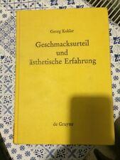 Kohler GESCHMACKSURTEIL UND ASTHETISCHE ERFAHRUNG  Kant Kritik der Urteilskraft